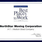 The 2011 Best Places To Work Award from the Los Angeles  Business Journal.  Northstar Moving Company ranked #17!