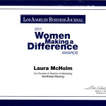 The Women Making a Difference Certificate from the Los Angeles Business Journal.